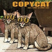 Copycat: And a Litter of Other Cats
