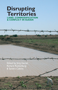 Disrupting Territories: Land, Commodification and Conflict in Sudan