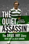 The Quiet Assassin: The Davie Hay Story
