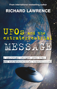 UFOs and the Extraterrestrial Message: A spiritual insight into UFOs and cosmic transmissions