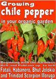Growing chile pepper in your organic  garden (epub)