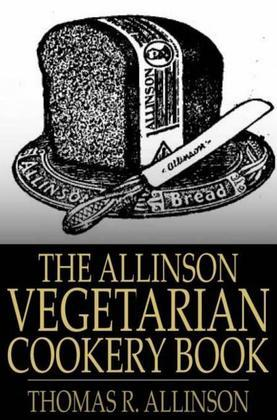 The Allinson Vegetarian Cookery Book