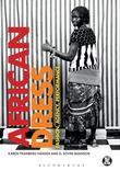 African Dress: Fashion, Agency, Performance