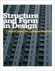 Structure and Form in Design: Critical Ideas for Creative Practice