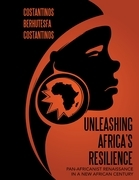 Unleashing Africa's Resilience: Pan Africanist Renaissance In a New African Century