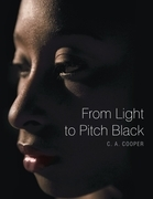From Light to Pitch Black