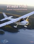 Private Pilot - Handbook of Aeronautical Knowledge