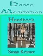 Dance Meditation Handbook