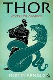 Thor: Myth to Marvel