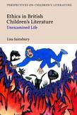 Ethics in British Children's Literature: Unexamined Life