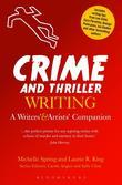 Crime and Thriller Writing: A Writers' & Artists' Companion