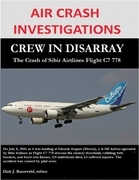 Air Crash Investigations - Crew in Disarray, The Crash of Sibir Airlines Flight C7 778