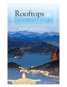 Rooftops & Shoestrings