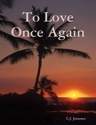 To Love Once Again