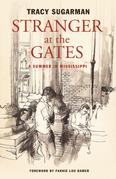 Stranger at the Gates: A Summer in Mississippi