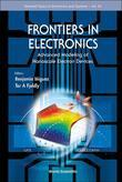 Frontiers in Electronics: Advanced Modeling of Nanoscale Electron Devices