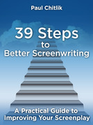 39 Steps to Better Screenwriting: A Practical Guide to Improving Your Screenplay