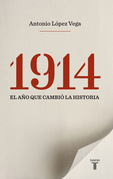 1914, el año que cambió la historia