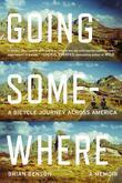 Going Somewhere: A Bicycle Journey Across America