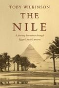 The Nile: A Journey Downriver Through Egypt's Past and Present