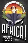 O, Africa!: A Novel
