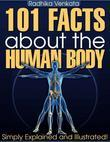 101 Facts About the Human Body - Simply Explained and Illustrated!