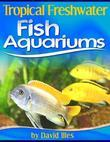 Tropical Freshwater Fish Aquariums