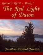 The Red Light of  Dawn - Gaenor's Quest Book I