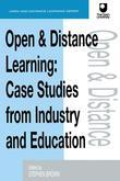 Open and Distance Learning: Case Studies from Education Industry and Commerce