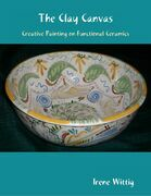 The Clay Canvas: Creative Painting on Functional Ceramics