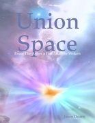 Union Space: From the Ashes a Fire Shall Be Woken
