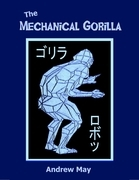 The Mechanical Gorilla