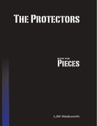 The Protectors - Book Five: Pieces