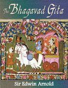 Sir Edwin Arnold - The Bhagavad Gita