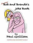Another Bob and Brenda's Joke Book
