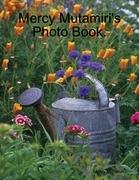 Mercy Mutamiri's Photo Book.