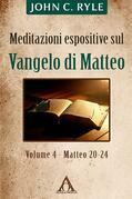 Meditazioni espositive sul Vangelo di Matteo (vol. 4 - Mt 20-24)