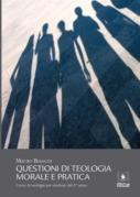 Questioni di teologia morale e pratica