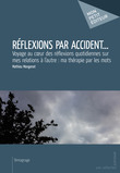 Réflexions par accident