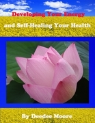 Developing Your Energy and Self-Healing Your Health