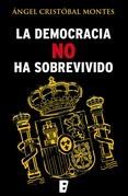 La democracia no ha sobrevivido