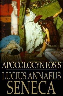 Apocolocyntosis: The Pumpkinification of Claudius