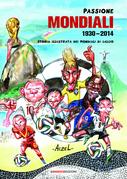 Passione Mondiali 1930-2014