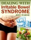 Dealing With Irritable Bowel Syndrome