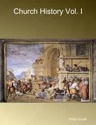 Church History Vol. I