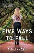 Five Ways to Fall: A Novel
