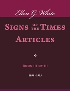 Signs of the Times Articles - Book III of III