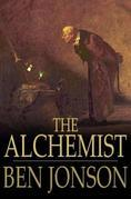 The Alchemist: A Play