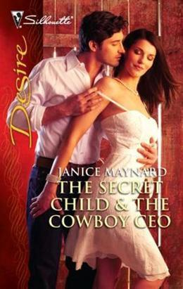 Janice Maynard - Secret Child & The Cowboy CEO
