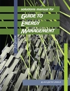 Solutions Manual for Guide to Energy Management, 7th Edition